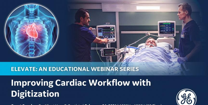 Elevate: Improving Cardiac Workflow with Digitatization